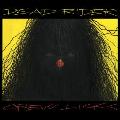 Dead Rider Crew Licks