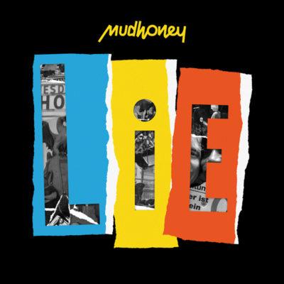 Mudhoney LIE