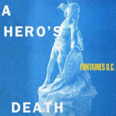 fontains-dc-herosdeath